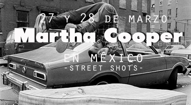 Martha Cooper en México