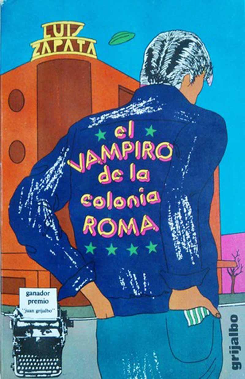 El vampiro de la colonia Roma, un antihéroe de la literatura mexicana |  LINNE
