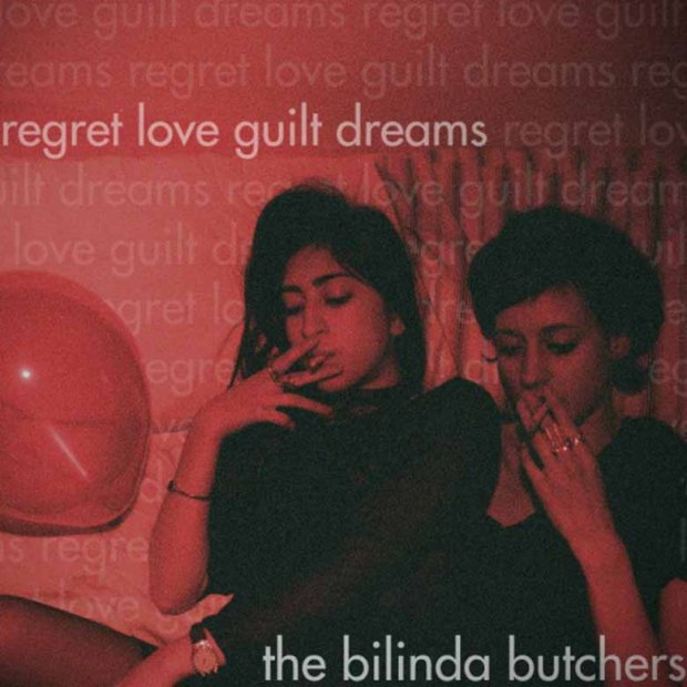 the-bilinda-butchers-regret-love-guilt-dreams-thebilindabutchers-regretloveguiltdreams-e1415772387558