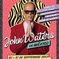 John Waters para ovacionar la transgresión cinematográfica